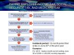 paying employee income tax social security tax and medicare tax