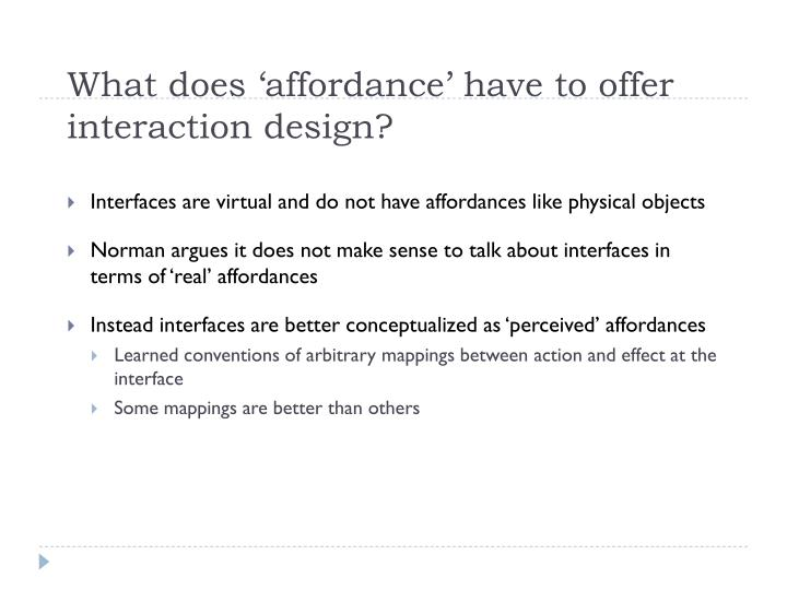 What does 'affordance' have to offer interaction design?