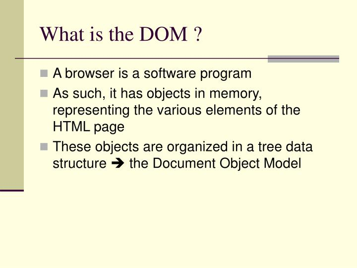 What is the dom
