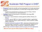 accelerator r d program in ohep