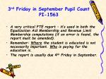3 rd friday in september pupil count pi 1563