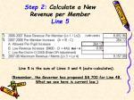 step 2 calculate a new revenue per member line 5