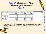 step 2 calculate a new revenue per member line 61