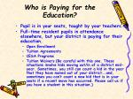 who is paying for the education