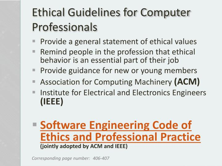 ethical computing guidelines The ethics of computing many businesses have their own guidelines for acceptable computer use so what's acceptable at one company may not be condoned elsewhere.