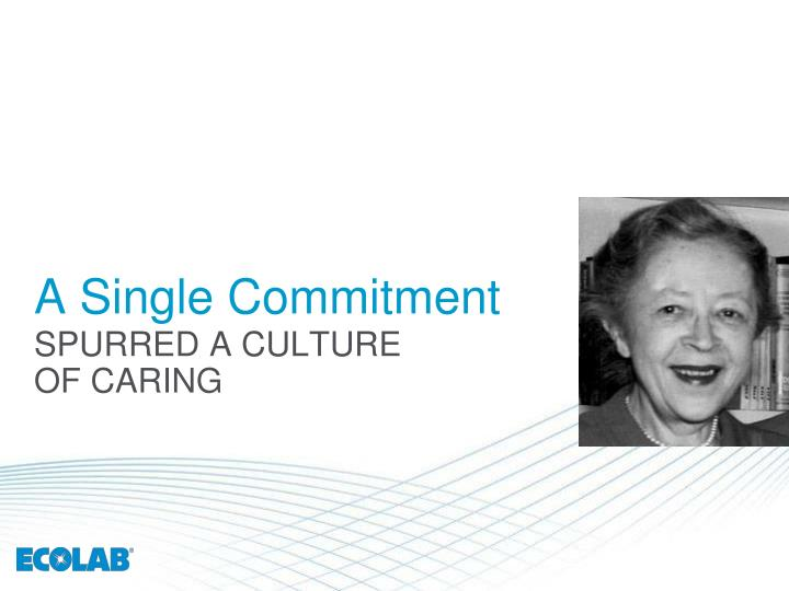 A single commitment
