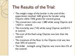 the results of the trial