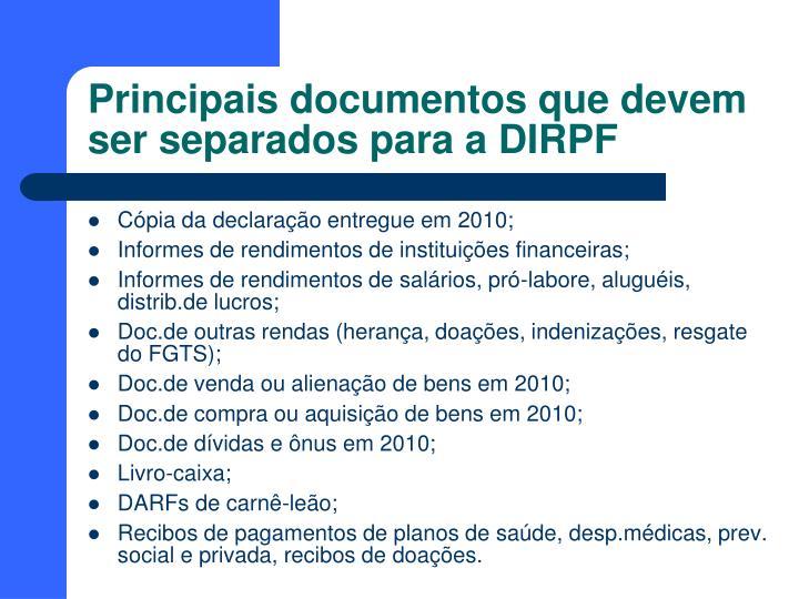 Principais documentos que devem ser separados para a DIRPF