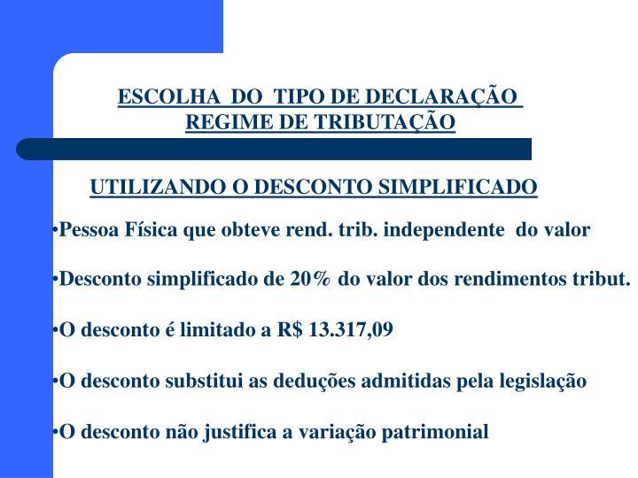 ESCOLHA  DO  TIPO DE DECLARAÇÃO