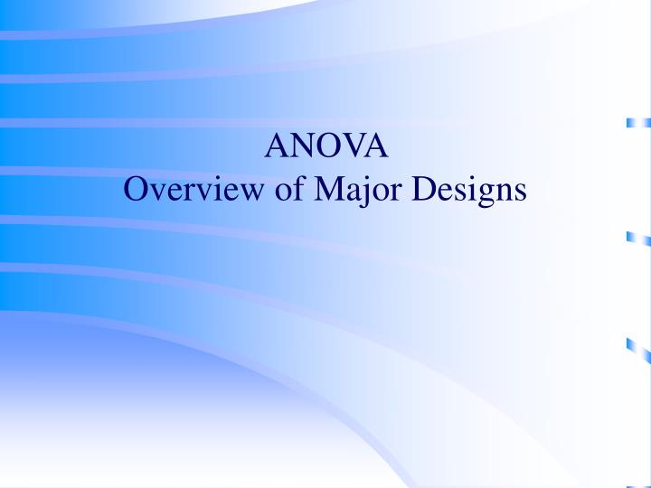 anova overview of major designs n.