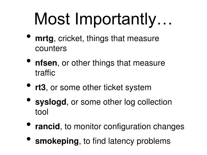 Most Importantly…