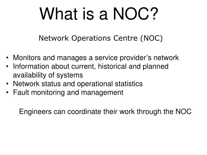 What is a noc