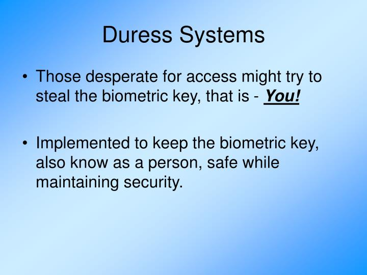Duress Systems