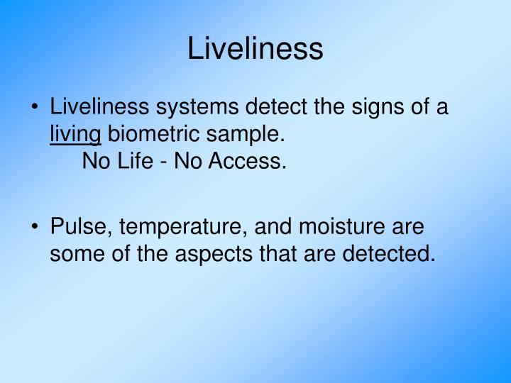 Liveliness