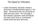 the need for vilification