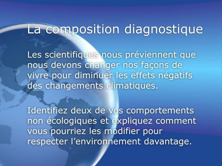 La composition diagnostique