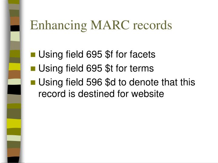 Enhancing MARC records