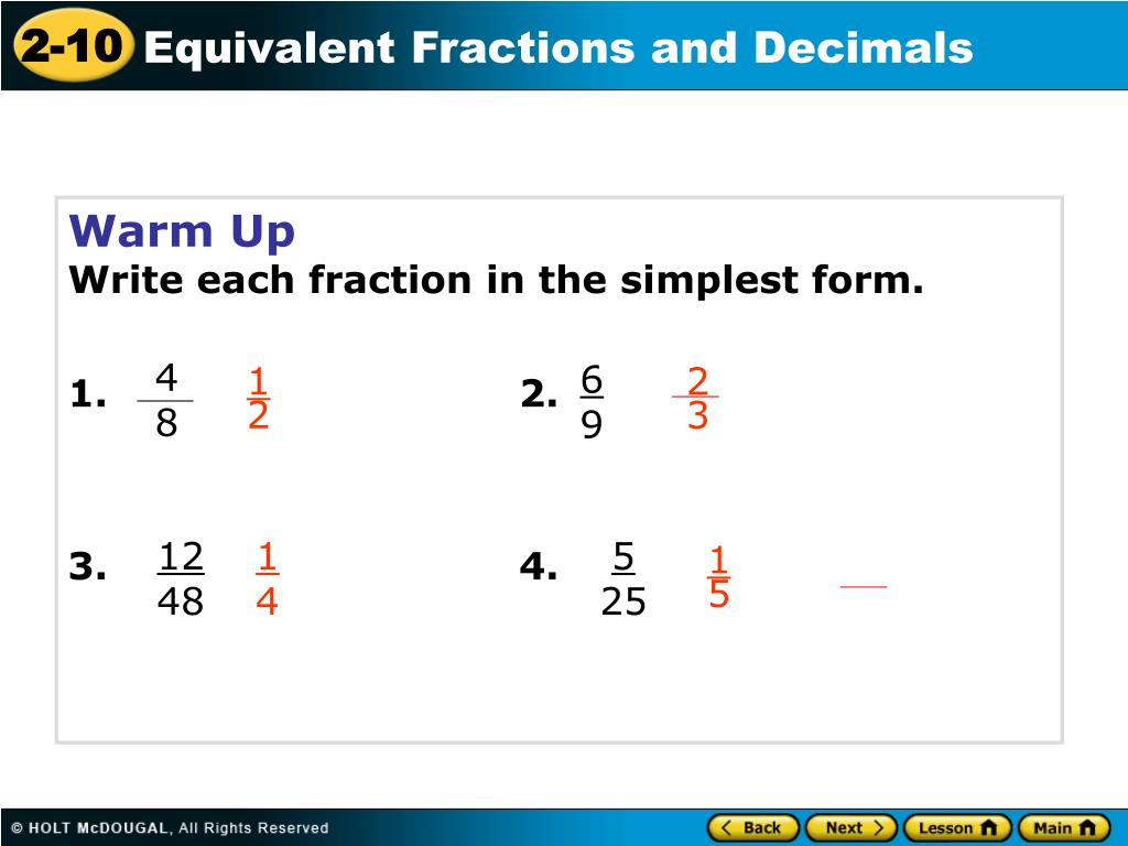 simplest form for 4/6  PPT - Warm Up Write each fraction in the simplest form. 8. 8 ...