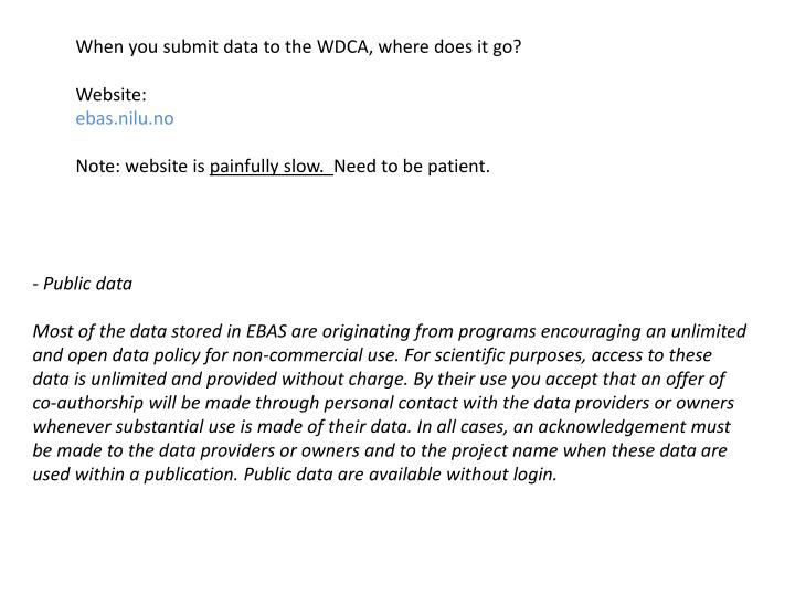 When you submit data to the WDCA, where does it go?