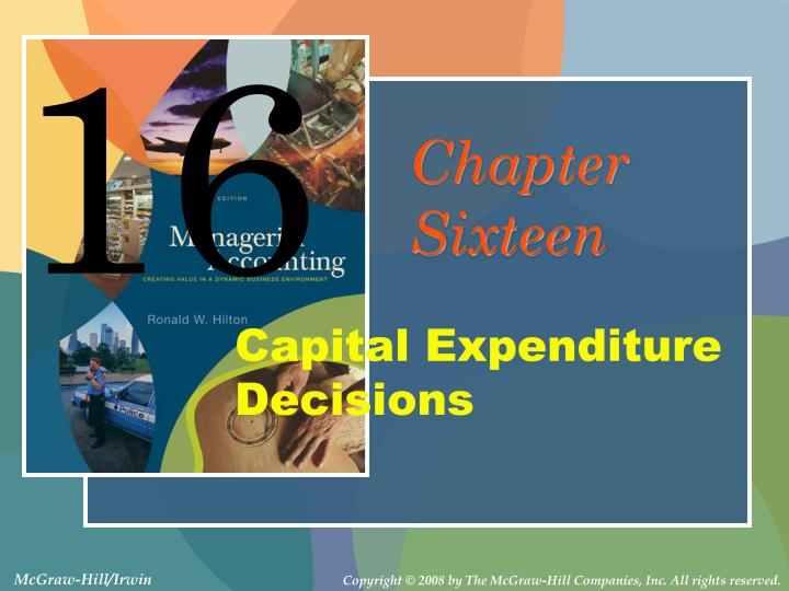 capital expenditure decisions n.