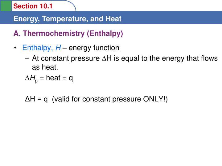 A. Thermochemistry (Enthalpy)