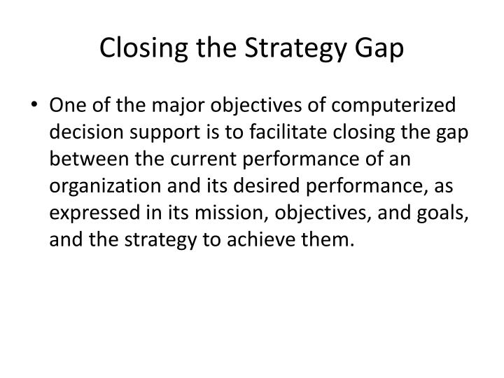 Closing the Strategy Gap