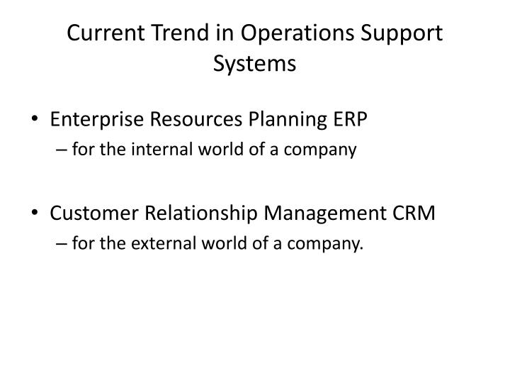 Current Trend in Operations Support Systems