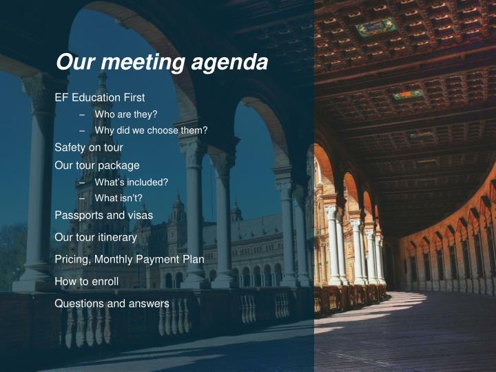Our meeting agenda