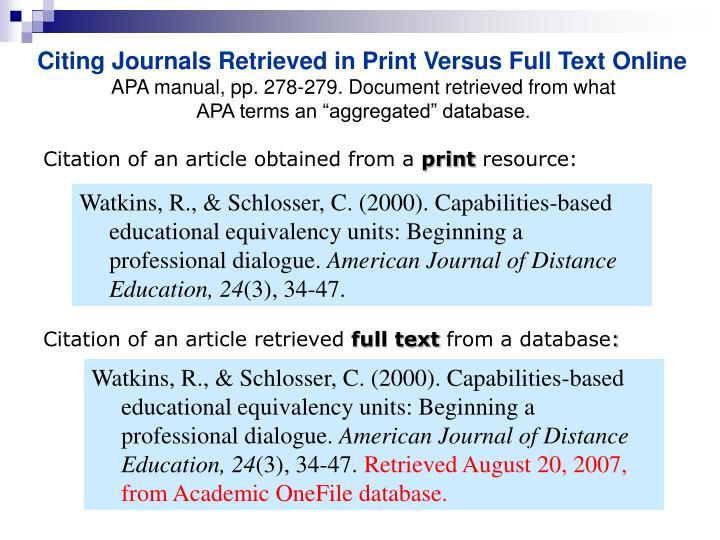 Citing Journals Retrieved in Print Versus Full Text Online