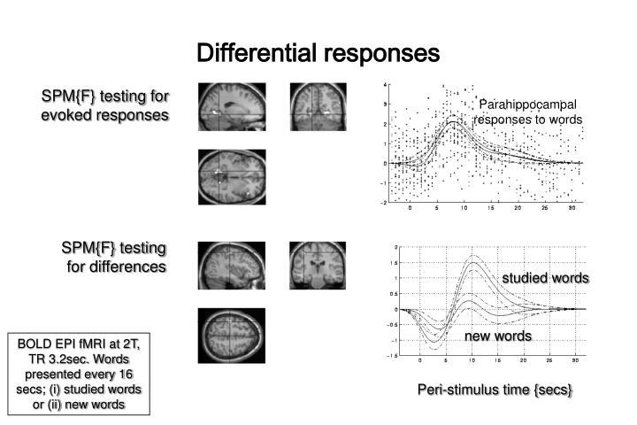 Differential responses