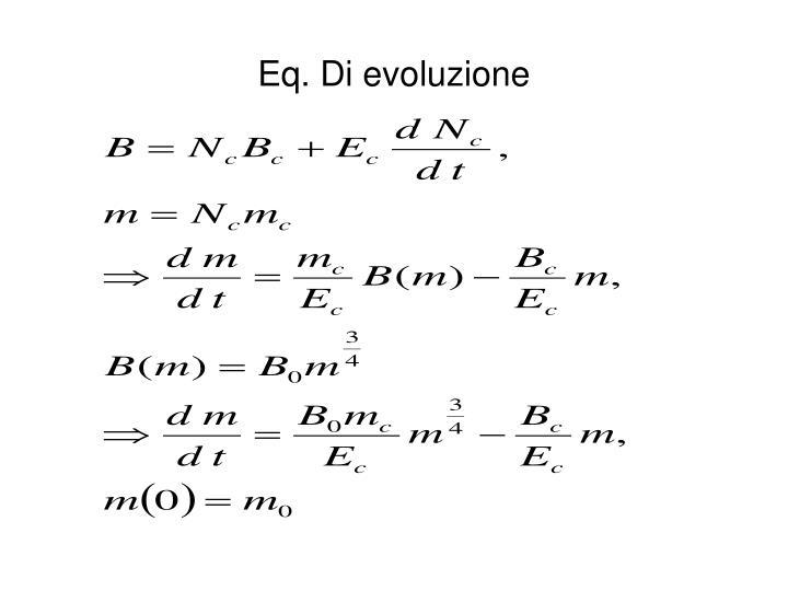 Eq. Di evoluzione