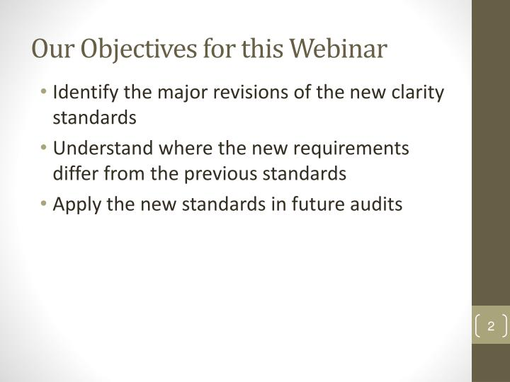 Our objectives for this webinar