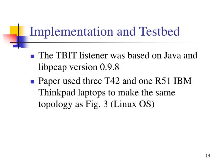 Implementation and Testbed