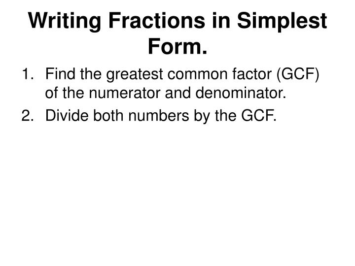 Writing Fractions in Simplest Form.