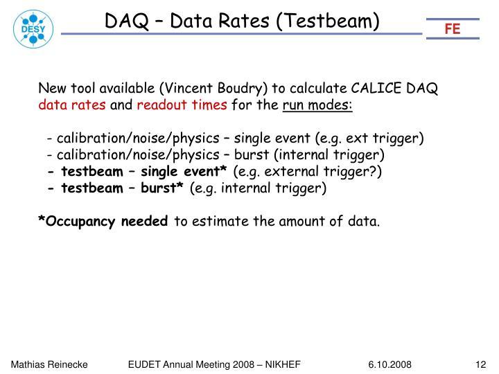 DAQ – Data Rates (Testbeam)