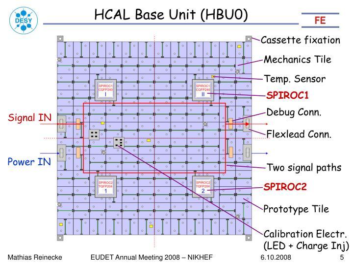 HCAL Base Unit (HBU0)
