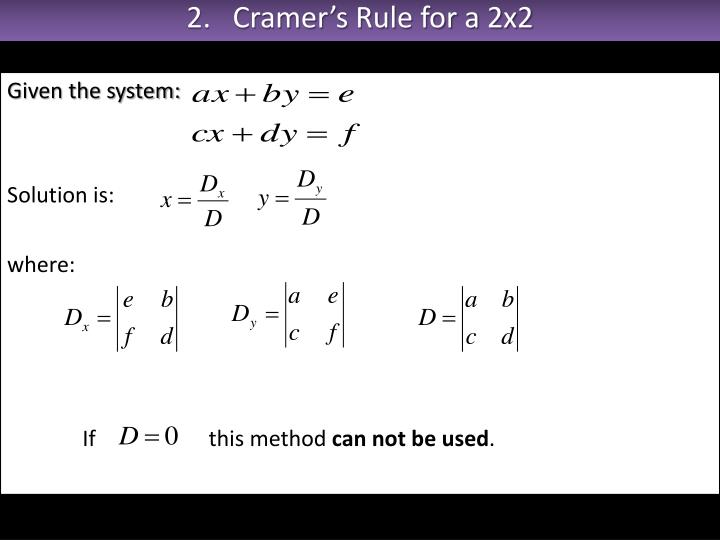2.   Cramer's Rule for a 2x2