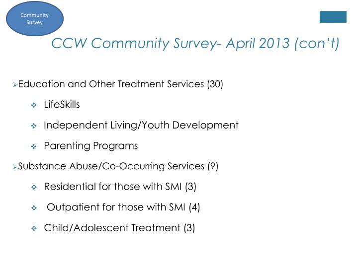 CCW Community Survey- April 2013 (con't)