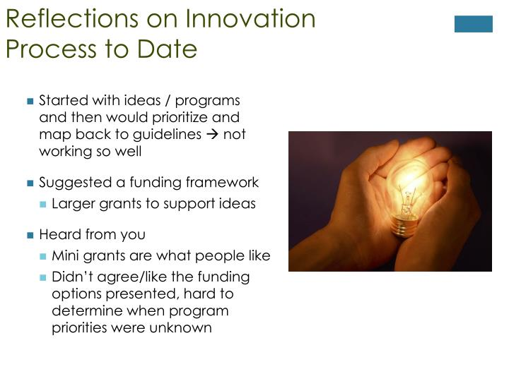Reflections on Innovation Process to Date