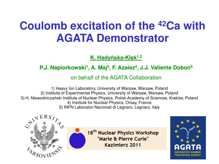 coulomb excitation of the 42 ca with agata demonstrator n.