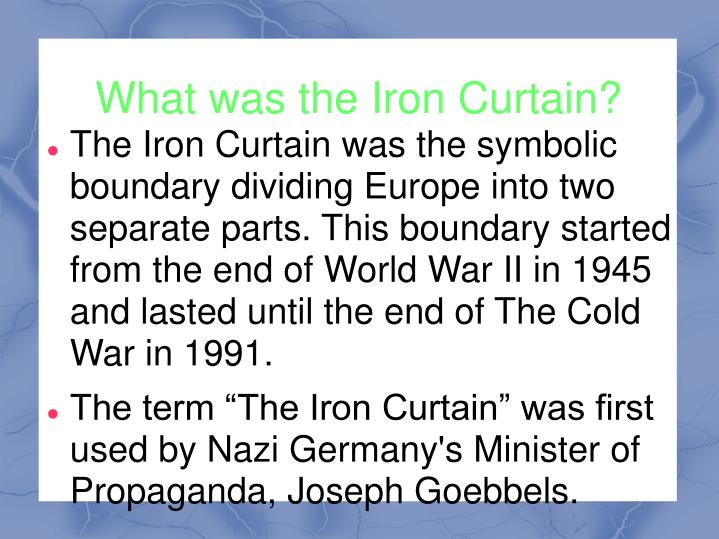 What was the iron curtain