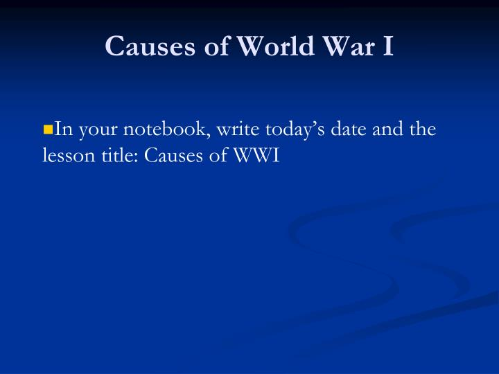 Causes of world war i1