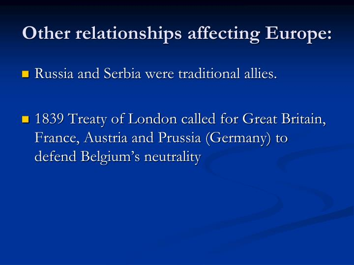 Other relationships affecting Europe: