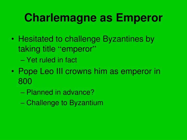 Charlemagne as Emperor