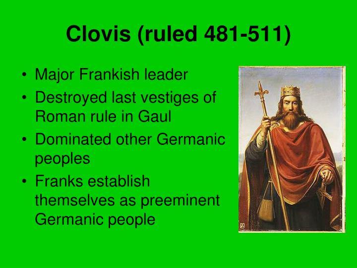 Clovis (ruled 481-511)