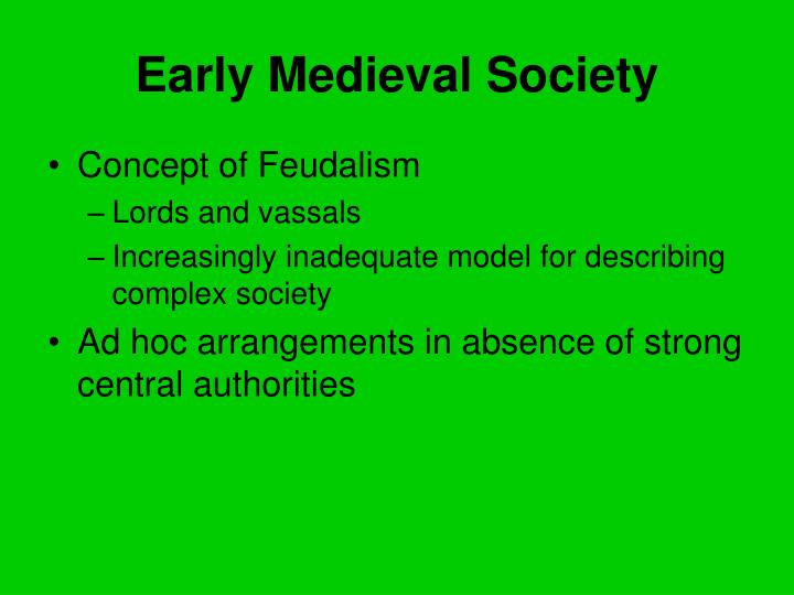 Early Medieval Society