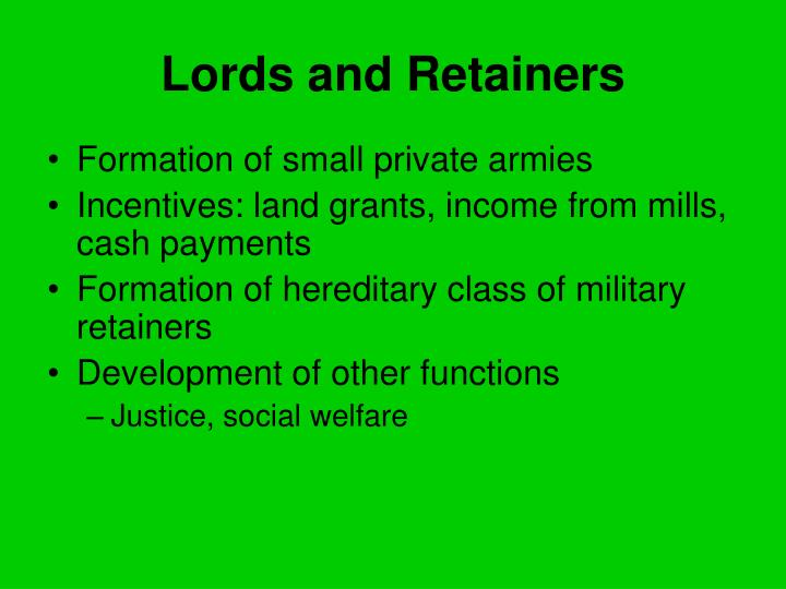 Lords and Retainers