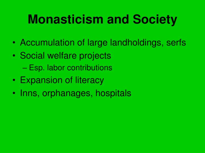 Monasticism and Society