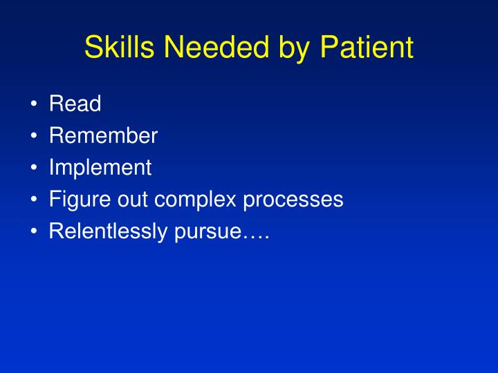Skills Needed by Patient