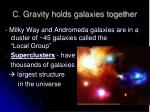 c gravity holds galaxies together1